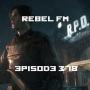 Artwork for Rebel FM Episode 378 - 06/22/2018