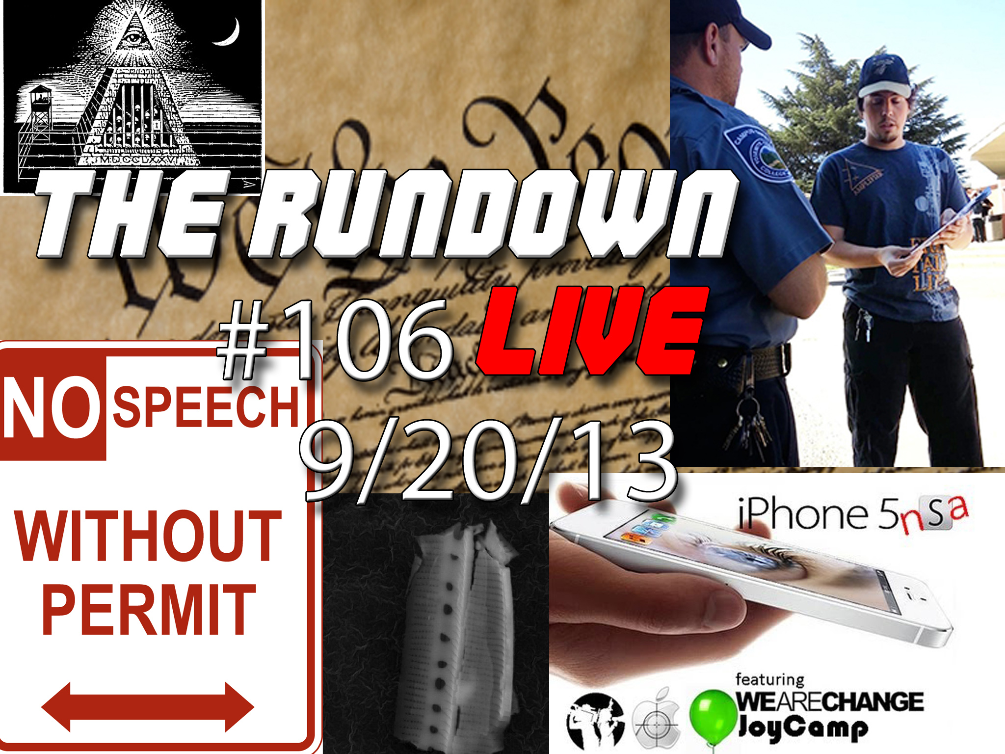 The Rundown Live #106 NSA, Constitution, Prison Complex,  Aliens, Nukes, 9/11 Terrorists