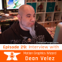 Artwork for Episode 29 - Dean Velez: Creative Director