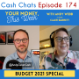 Artwork for #174 Your Money, This Week Budget 2021 special with guest Claer Barrett