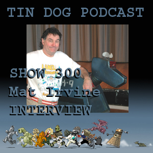 TDP 302: The Mat Irvine Interview (My First Interview!)