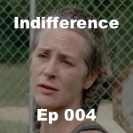s4e4 Indifference