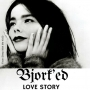Artwork for Get Tucked in with A Bjork'd Love Story | Trending Tuesday