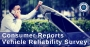 Artwork for Consumer Reports Vehicle Reliability Survey
