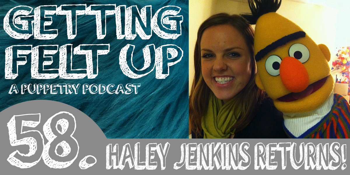 58. Haley Jenkins Chats Digital Puppets and More!
