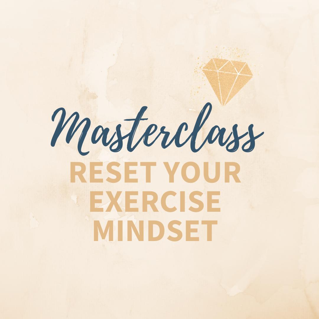 BONUS-Reset Your Exercise Mindset Workshop