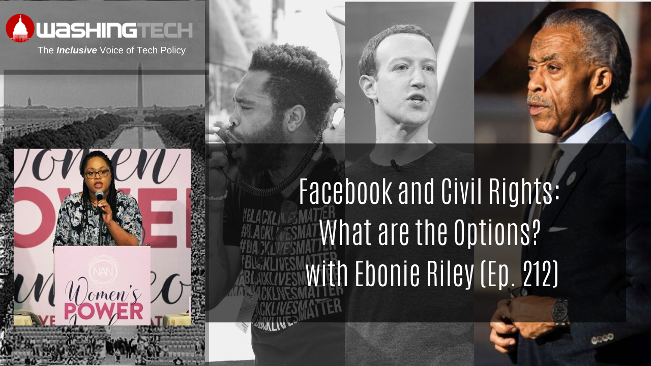 Facebook and Civil Rights: What are the Options? with Ebonie Riley (Ep. 212)