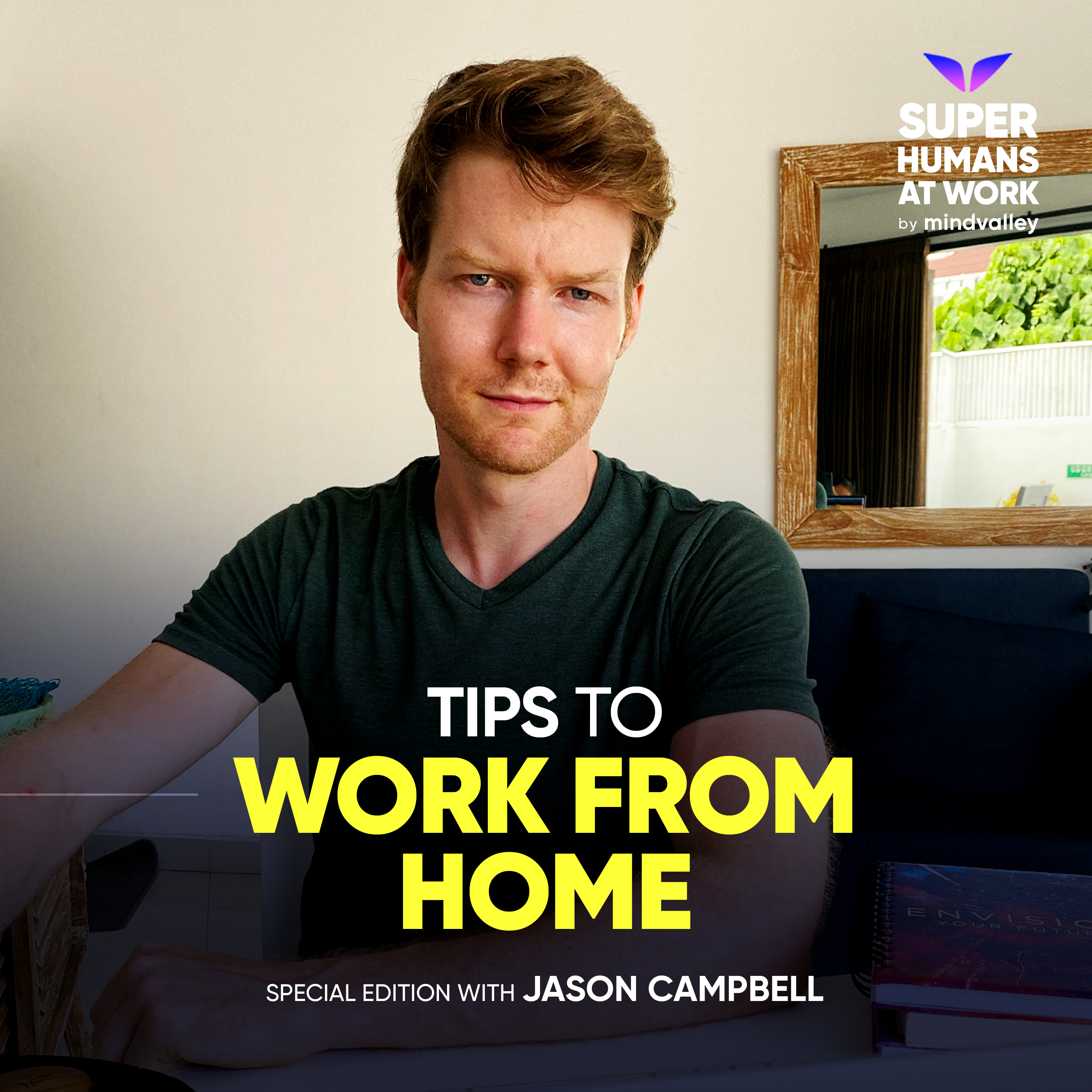 4 Tips To Work From Home - Jason Campbell