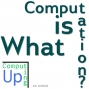 Artwork for What is Computation? - Computing Up Twenty-First Conversation