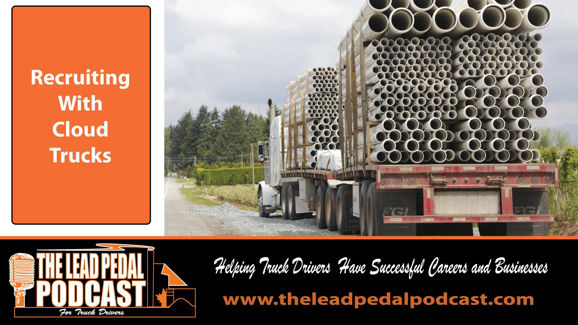 LP684 Recruiting Through Technology With Cloud Trucks