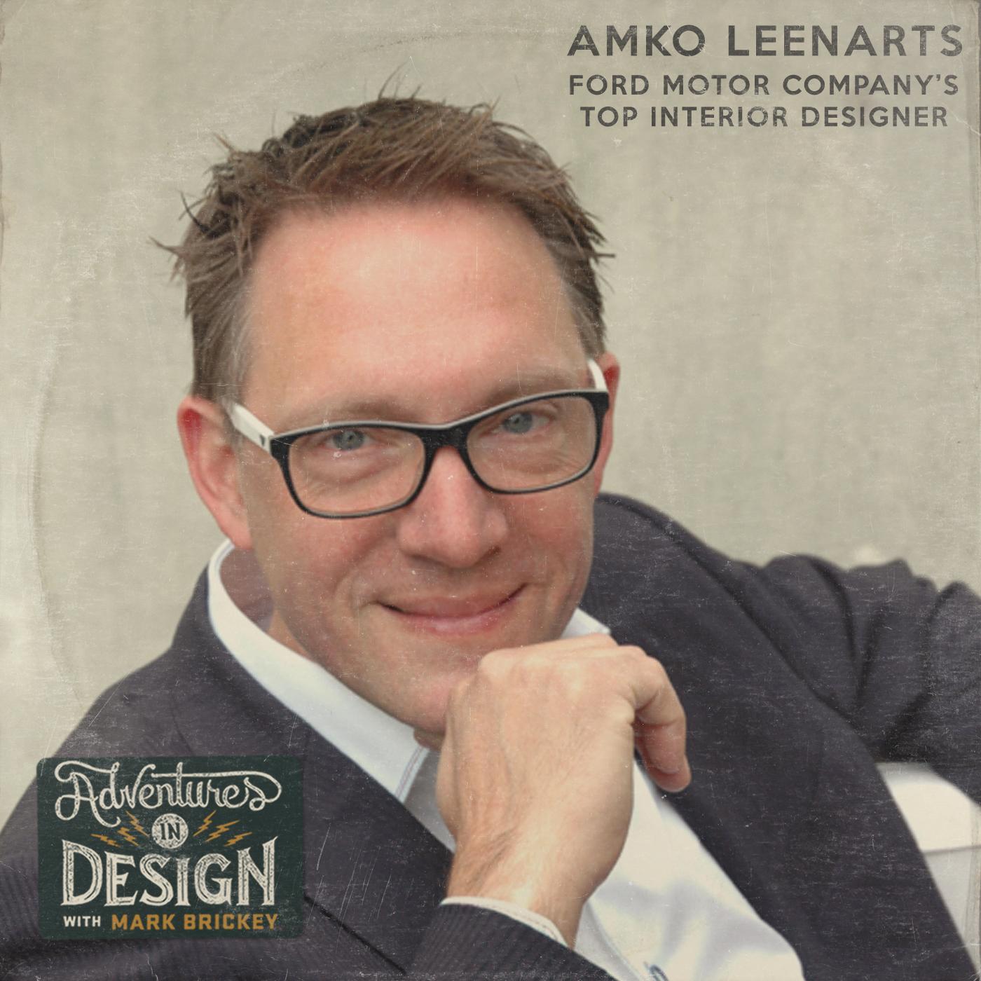 Episode 392 - Amko Leenarts head interior designer for Ford Motor Co.