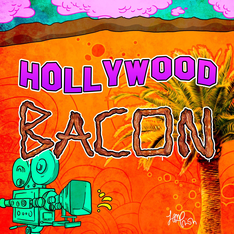 Hollywood Bacon show art
