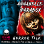 Artwork for The Paradox of the Annabelle Movies 💀 Horror Talk #026