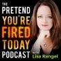 Artwork for The Pretend You're Fired Today Podcast | Are You In Demand? Career Continuity