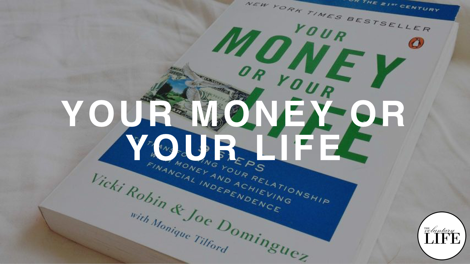 194 Your Money Or Your Life by Vicki Robin and Joe Dominguez