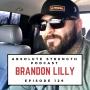 Artwork for Ep 129: Brandon Lilly on Living Life to the Fullest