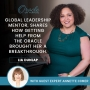 Artwork for EP24: Global Leadership Mentor Shares How Getting Help From The Oracle Brought Her A Breakthrough