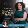 Artwork for EP26: Making Peace with Your Inner Critic with Micaela Passeri