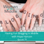 Artwork for EP #74: How to have Fun with Blogging in Midlife with Hope Hanson