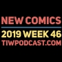 Artwork for 2019 Week 46 New Comics