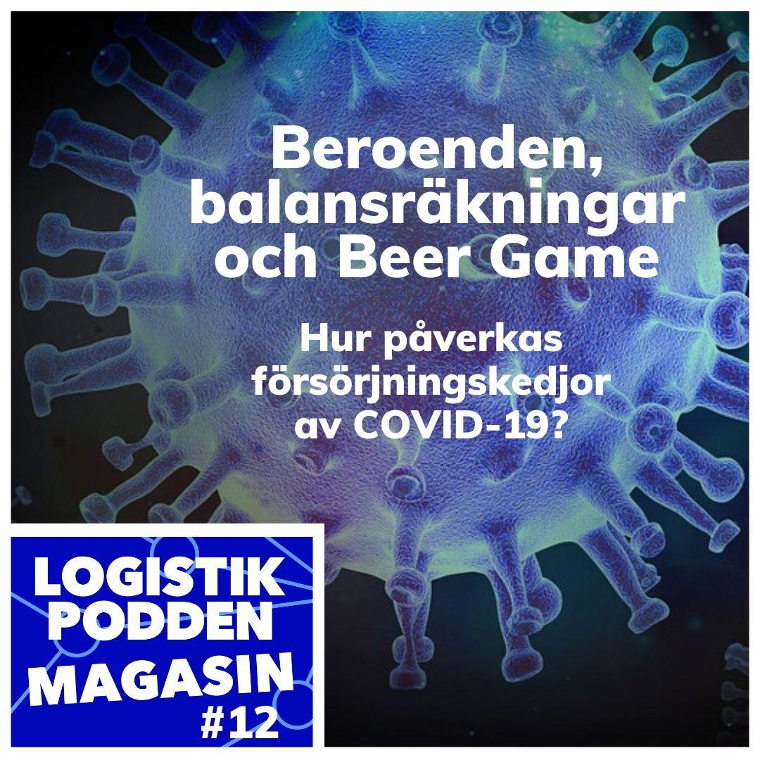 Logistikpodden Magasin #12 - Beroenden, balansräkningar och Beer Game