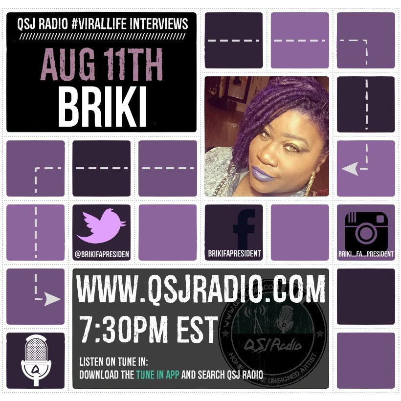 Artwork for 8.11.2015 QSJ Radio #ViralLife  Briki Interview @Brikifapresiden