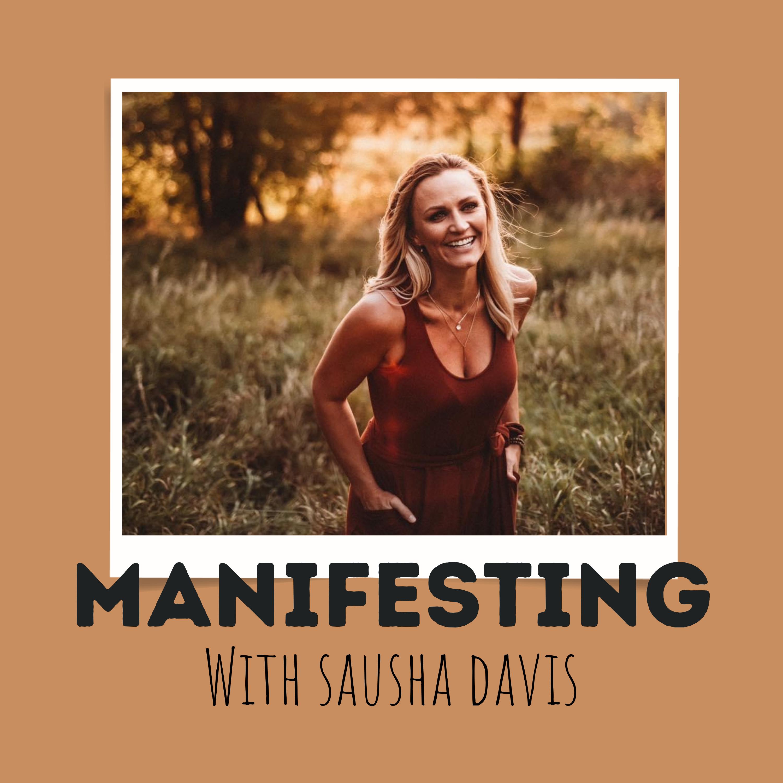 MANIFESTING with Sausha Davis show art