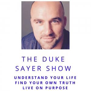 The Duke Sayer Show