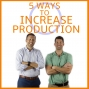 Artwork for 5 Ways to Increase Production