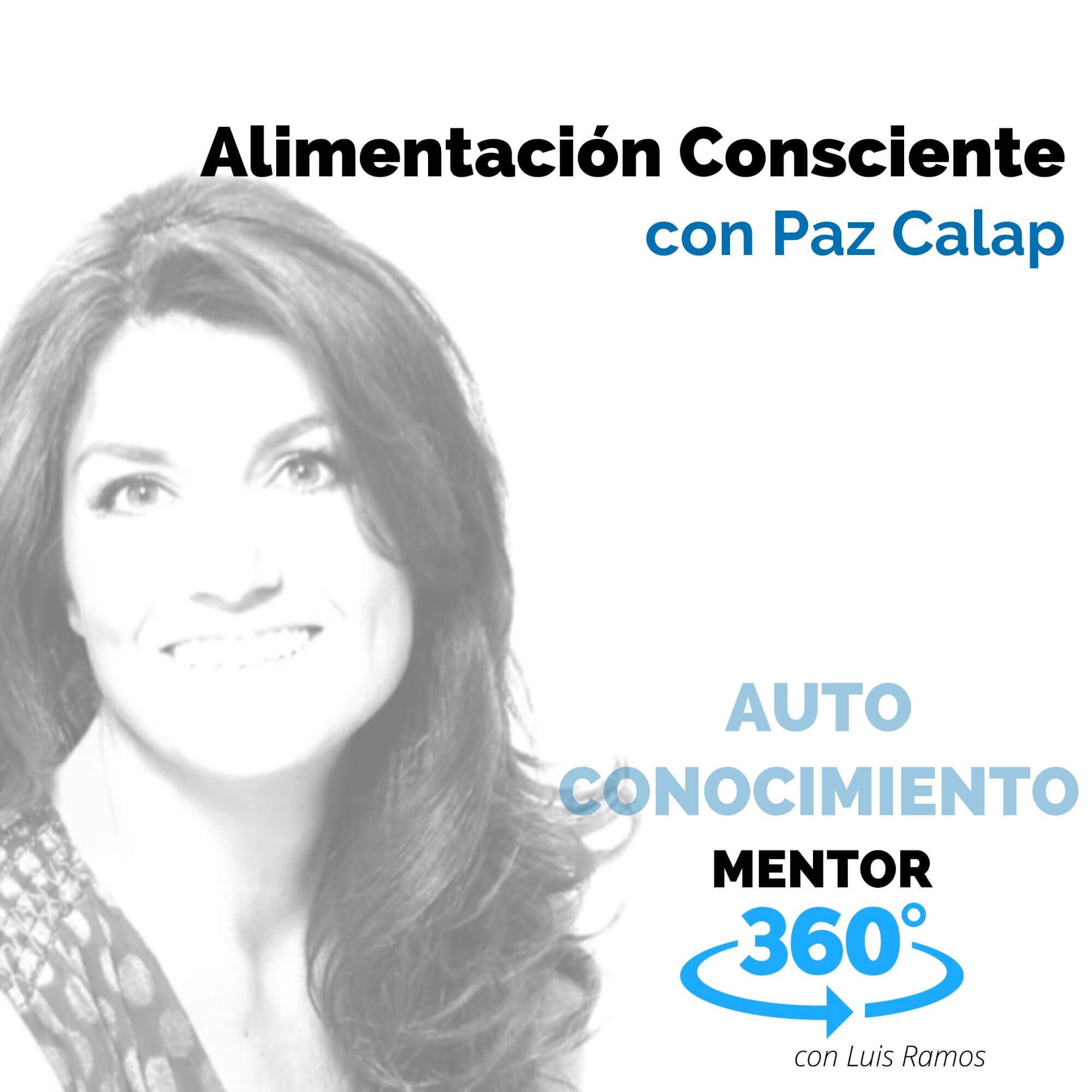 Alimentación Consciente, con Paz Calap - MENTOR360