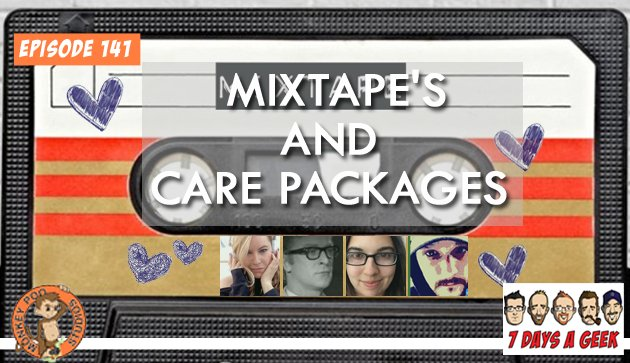 Ep 141:Mixtape's and Carepackages