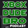 Artwork for XBOX DUDE BRO - Episode 1
