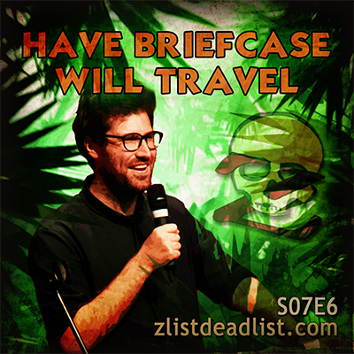 S07E6 Have Briefcase Will Travel