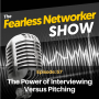 Artwork for E57: The Power of Interviewing versus Pitching