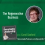 Artwork for The Regenerative Business with Carol Sanford