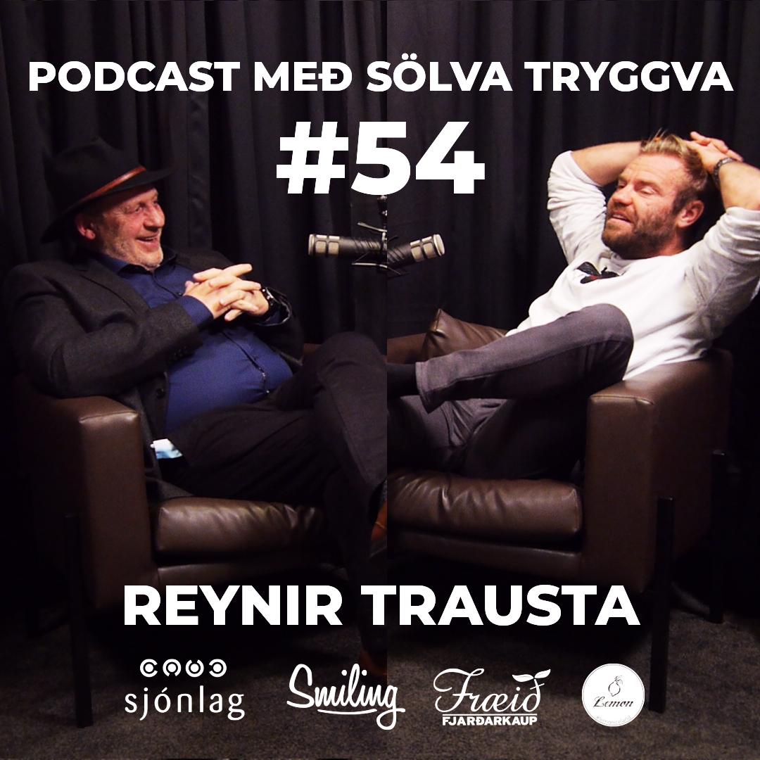 #54 Reynir Trausta með sölva Tryggva