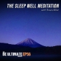 Artwork for The SLEEP WELL Meditation (20min.)