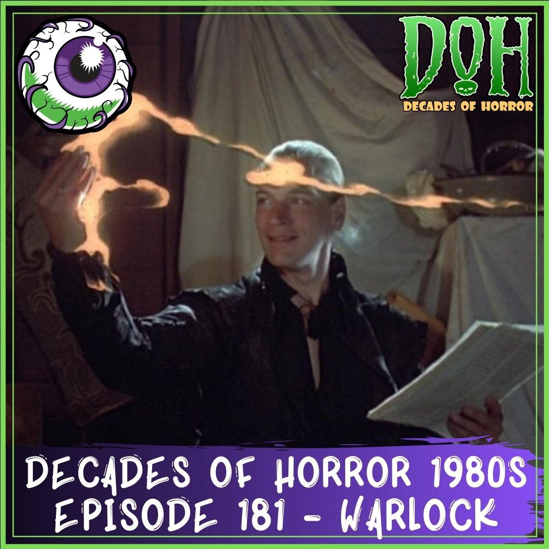 Warlock (1989) – Episode 181 – Decades of Horror 1980s