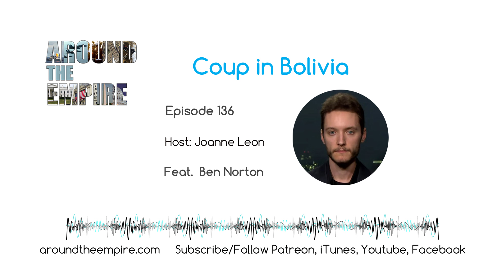 Ep 136 Coup in Bolivia feat Ben Norton