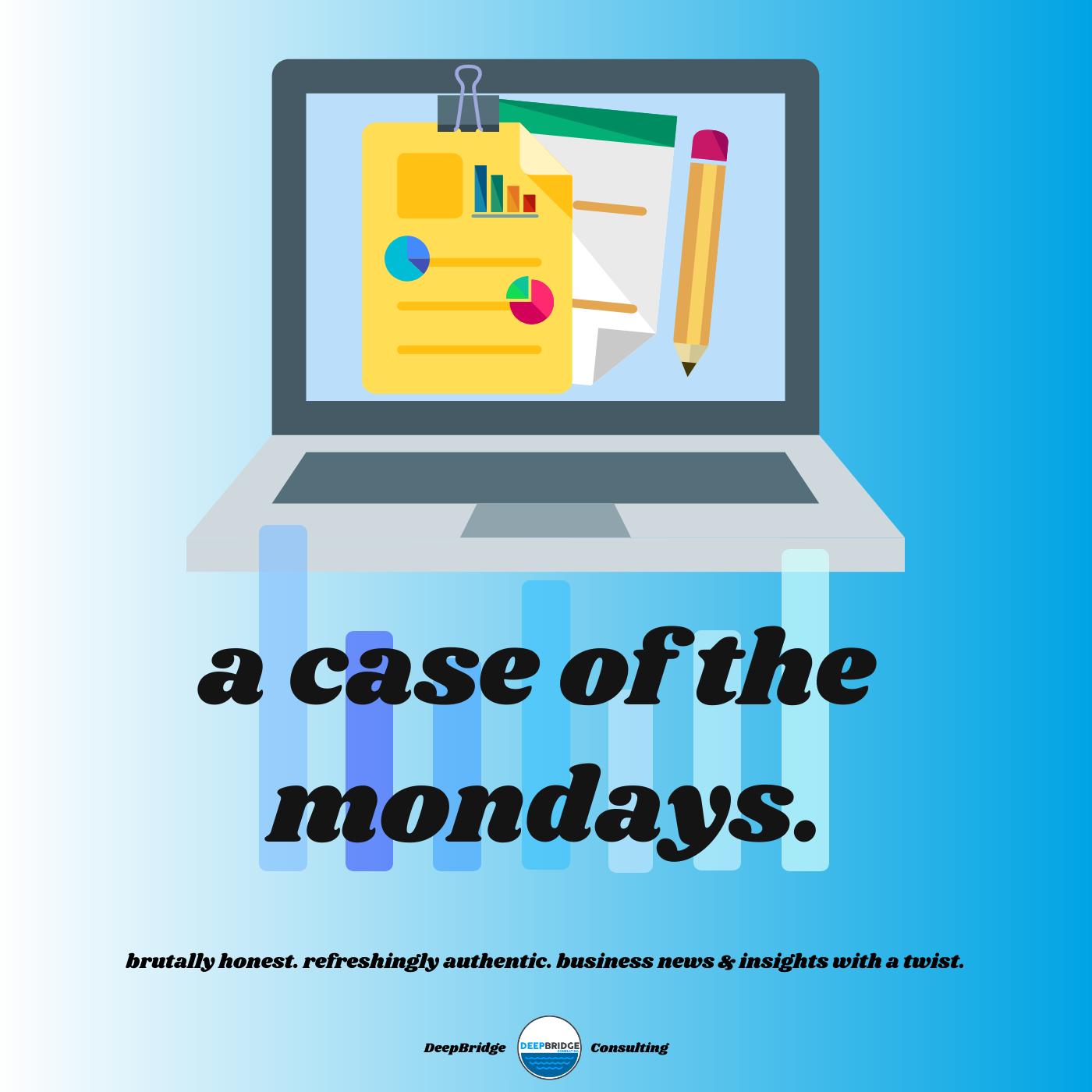 A Case Of The Mondays show art