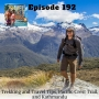 Artwork for Ep 192 - Trekking and Travel Tips, Pacific Crest Trail, and Kathmandu
