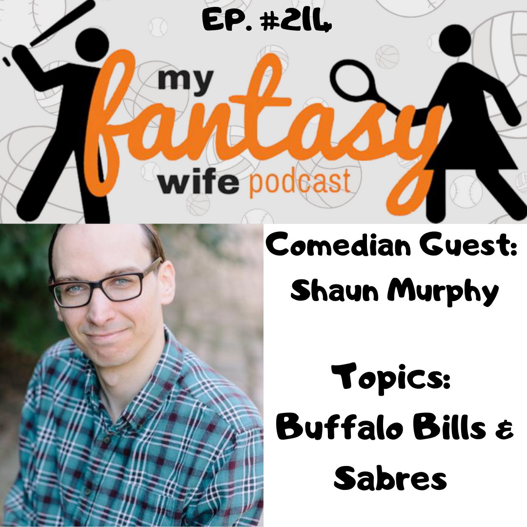 Artwork for My Fantasy Wife Ep. #214 with comedian guest SHAUN MURPHY!