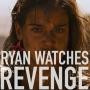 Artwork for Ryan Watches Revenge