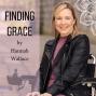 Artwork for Finding Grace episode 17 with Lauren Armes