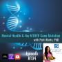 "Artwork for Episode #195: MTHFR Gene Mutations"" with Patty Butts"