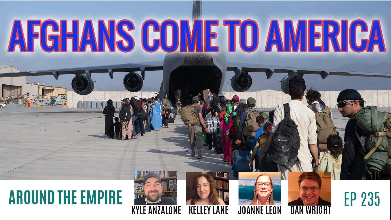 Ep 235 Afghans Come to America