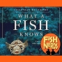 Artwork for What A Fish Knows Jonathan Balcombe FN Book Club EP 223