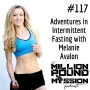 Artwork for 117: Adventures in Intermittent Fasting with Melanie Avalon