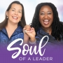 Artwork for Leading with Your Soul and Creating your Dream Come True