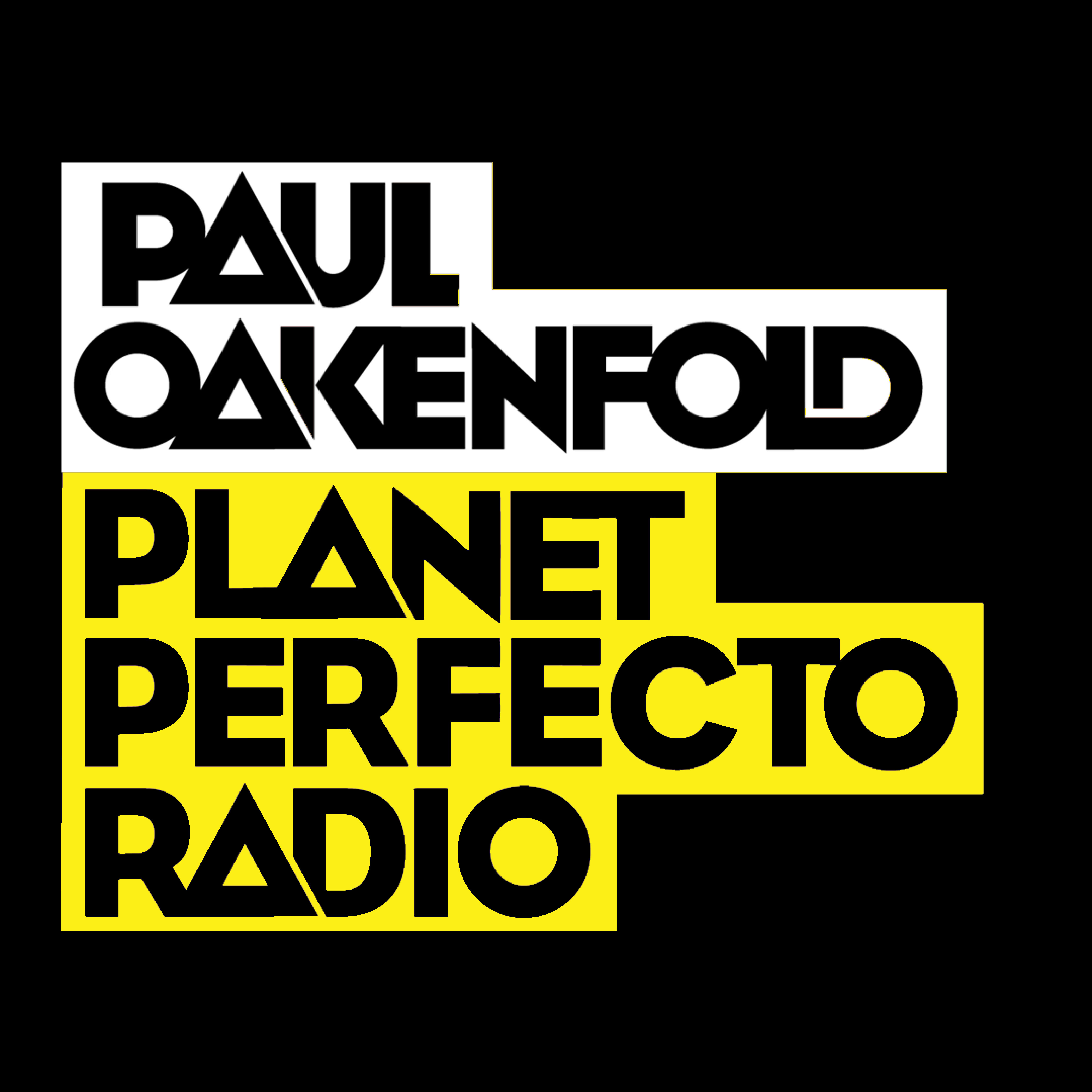 Planet Perfecto Podcast 556 ft. Paul Oakenfold
